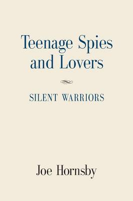 Teenage Spies and Lovers