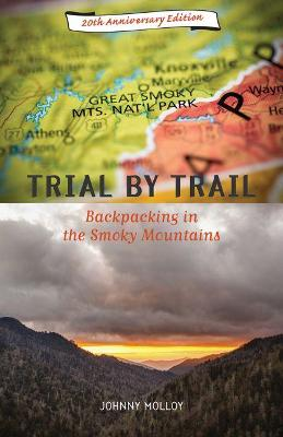 Trial by Trail: Backpacking in the Smoky Mountains