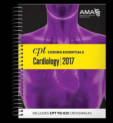 CPT Coding Essentials for Cardiology: 2017