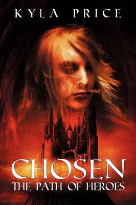 Chosen: The Path of Heroes