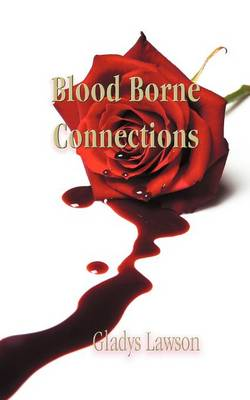 Blood Borne Connections