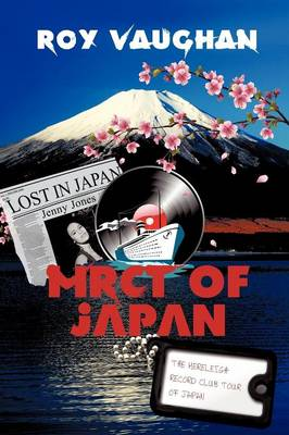 The Mereleigh Record Club Tour of Japan: Lost in Japan