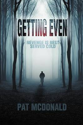 Getting Even: Revenge Is Best Served Cold