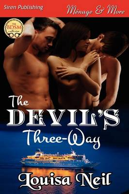 The Devil's Three-Way (Siren Publishing Menage and More)