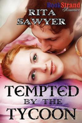 Tempted by the Tycoon (Bookstrand Publishing Romance)