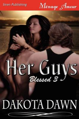 Her Guys [Blessed 3] (Siren Publishing Menage Amour)