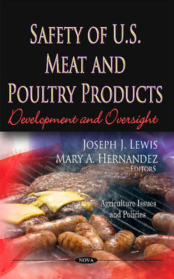 Safety of U.S. Meat & Poultry Products: Development & Oversight