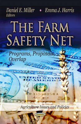 Farm Safety Net: Programs, Proposals, Overlap