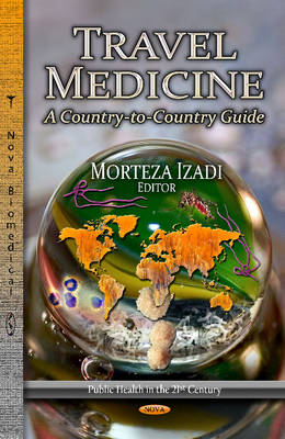 Travel Medicine: A Country-to-Country Guide