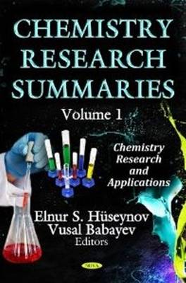 Chemistry Research Summaries: v. 1