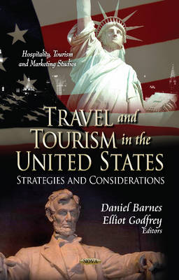 Travel and Tourism in the United States: Strategies and Considerations