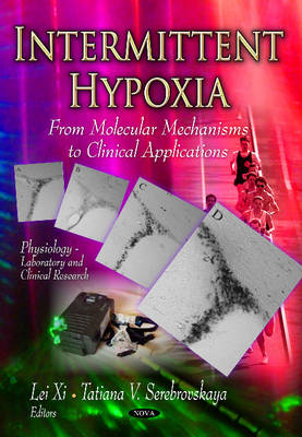Intermittent Hypoxia: From Molecular Mechanisms to Clinical Applications