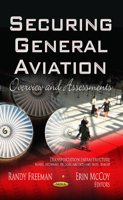 Securing General Aviation: Overview and Assessments