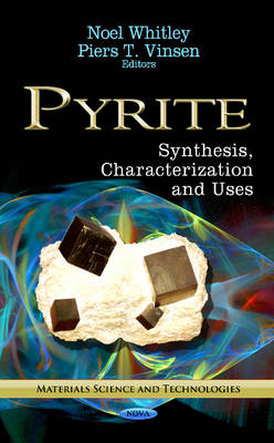 Pyrite: Synthesis, Characterization & Uses