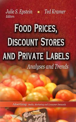 Food Prices, Discount Stores and Private Labels: Analyses and Trends