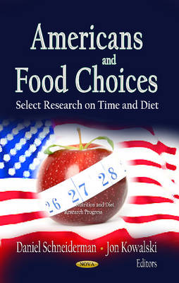 Americans and Food Choices: Select Research on Time and Diet