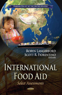 International Food Aid: Select Assessments
