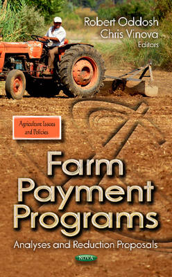 Farm Payment Programs: Analyses and Reduction Proposals