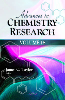 Advances in Chemistry Research: Volume 18: Volume 18