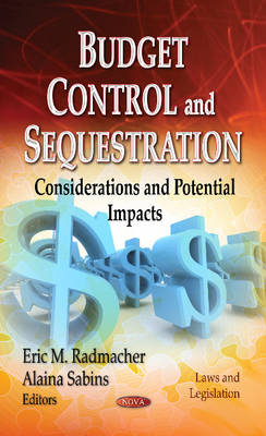 Budget Control and Sequestration: Considerations and Potential Impacts