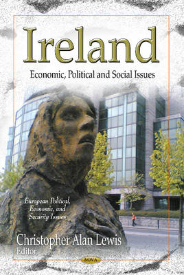 Ireland: Economic, Political & Social Issues