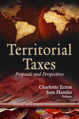 Territorial Taxes: Proposals and Perspectives