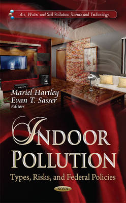 Indoor Pollution: Types, Risks, and Federal Policies