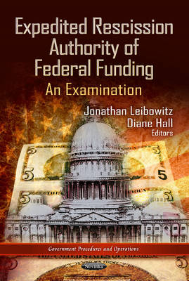 Expedited Rescission Authority of Federal Funding: An Examination