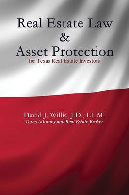 Real Estate Law & Asset Protection for Texas Real Estate Investors