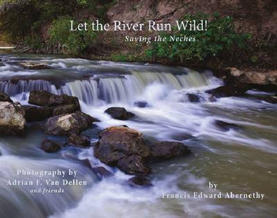 Let the River Run Wild!: Saving the Neches