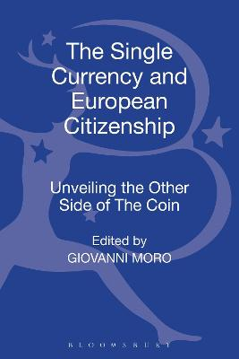 The Single Currency and European Citizenship: Unveiling the Other Side of The Coin