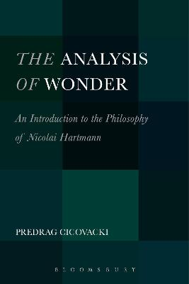 The Analysis of Wonder: An Introduction to the Philosophy of Nicolai Hartmann