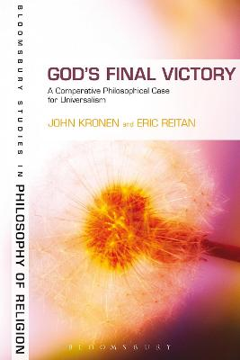 God's Final Victory: A Comparative Philosophical Case for Universalism