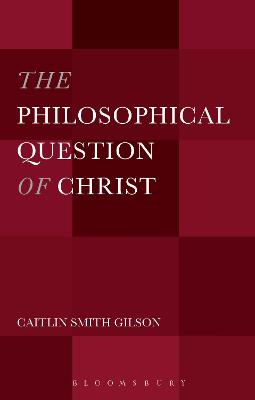 The Philosophical Question of Christ