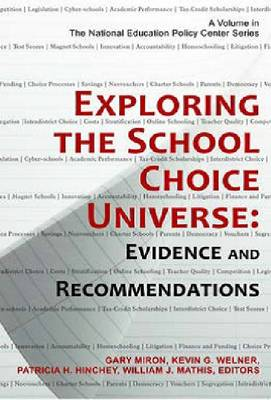 Exploring the School Choice Universe: Evidence and Recommendations