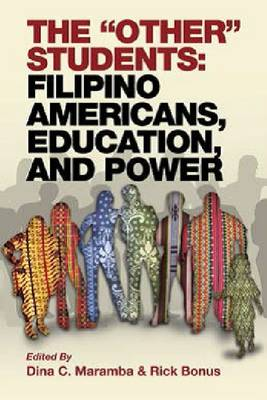 The 'Other' Students: Filipino Americans, Education and Power