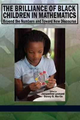 The Brilliance of Black Children in Mathematics: Beyond the Numbers and Toward New Discourse
