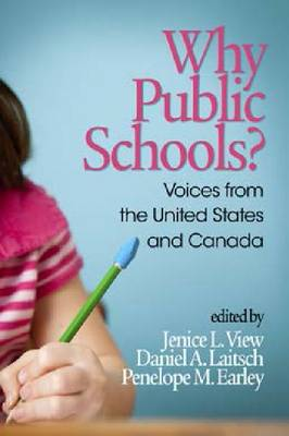 Why Public Schools?: Voices from the U.S. and Canada