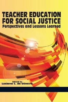 Teacher Education for Social Justice: Perspectives and Lessons Learned