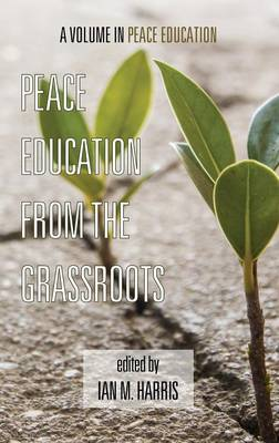 Peace Education from the Grassroots (HC)