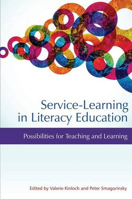 Service-Learning in Literacy Education: Possibilities for Teaching and Learning