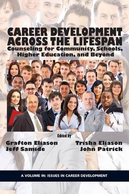 Career Counseling Across the Lifespan: Community, School, and Higher Education