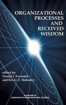 Organizational Processes and Received Wisdom