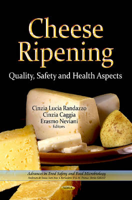 Cheese Ripening: Quality, Safety & Health Aspects