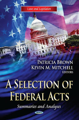 Selection of Federal Acts: Summaries & Analyses