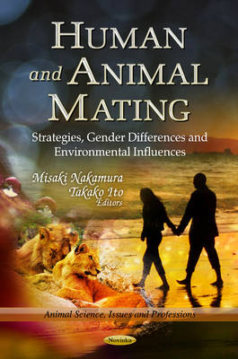 Human & Animal Mating: Strategies, Gender Differences & Environmental Influences