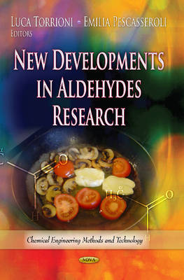 New Developments in Aldehydes Research