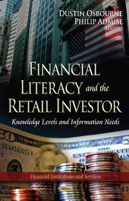 Financial Literacy & the Retail Investor: Knowledge Levels & Information Needs