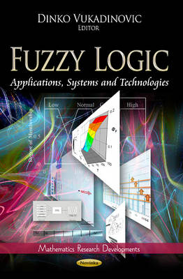 Fuzzy Logic: Applications, Systems & Technologies