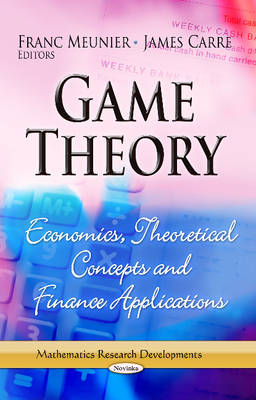 Game Theory: Economics, Theoretical Concepts & Finance Applications